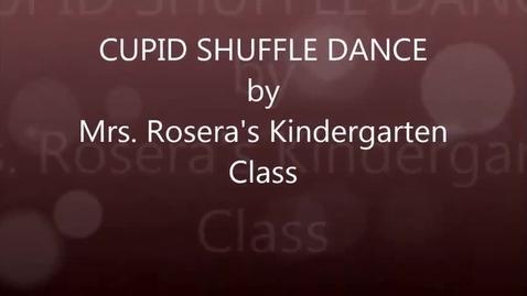 Thumbnail for entry Mrs. Rosera's Kindergarten class: Cupid Shuffle dance