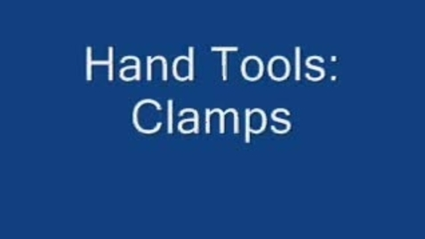 Thumbnail for entry Hand Tools: Clamps