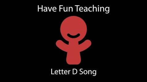 Thumbnail for entry Letter D Song