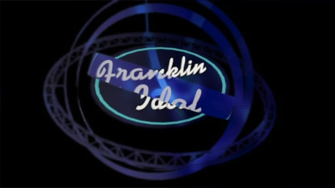 Thumbnail for entry Franklin Idol Intro