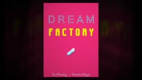 Thumbnail for entry DREAM FACTORY, by Brad Barkley