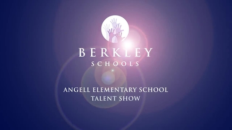 Thumbnail for entry 2014 Angell Talent Show