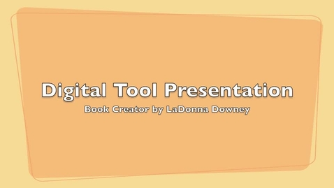 Thumbnail for entry Digital Tool- Book Creator