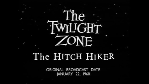 Thumbnail for entry the hitchhiker twilight zone