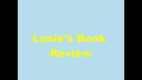 Thumbnail for entry 13-14 Linville Lanie's Book Review