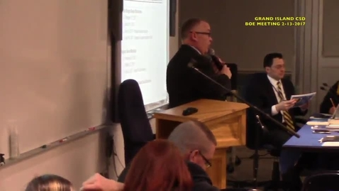 Thumbnail for entry Grand Island CSD Board of Education Meeting 2-13-2017 Part 2