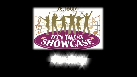"""Thumbnail for entry St. Louis Teen Talent Showcase-Our Story """"Maggie and Gabby"""" - Week 2"""""""