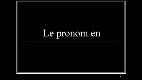 Thumbnail for entry Le Pronom <<en>>