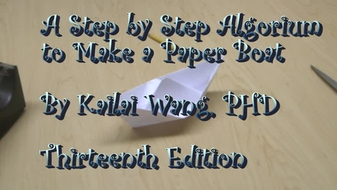 Thumbnail for entry A Step by Step Algorithm to Make a Paper Boat