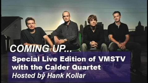 Thumbnail for entry Calder Quartet Live on VMSTV