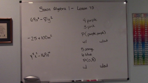 Thumbnail for entry Saxon Algebra 1 - Lesson 73 - Factoring the Difference of Two Squares - Probability without Replacement
