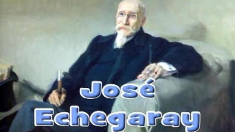Thumbnail for entry Jose Echegaray