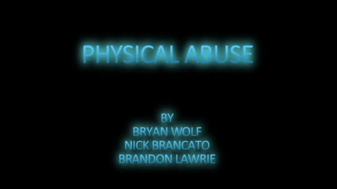 Thumbnail for entry physical abuse
