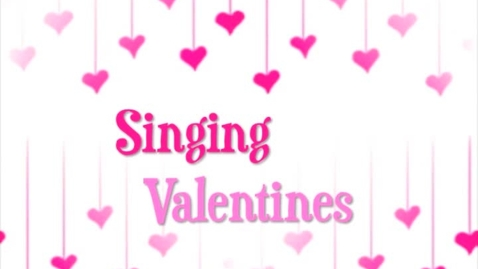 Thumbnail for entry Singing Valentines