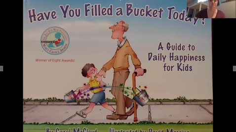 Thumbnail for entry Have You Filled a Bucket Today? readaloud