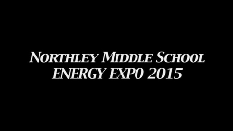 Thumbnail for entry NMS Energy Expo 2015