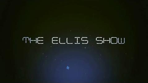 Thumbnail for entry The Ellis Show - Volume 2, Episode 11