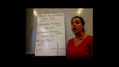 Thumbnail for entry Pre-Alg - Sect 6-5 The X- and Y-Intercepts of a Line