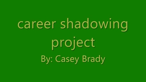 Thumbnail for entry Career shadowing