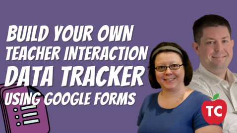 Thumbnail for entry How To Create a Google Form for Tech Coaches to Track Daily Teacher Interactions