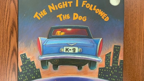 Thumbnail for entry The Night I Followed the Dog