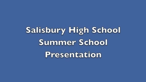 Thumbnail for entry Summer School 2013 Informational Video