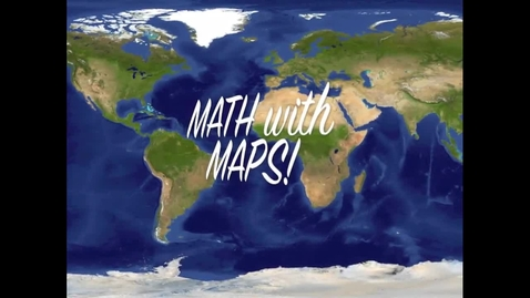 Thumbnail for entry Math with Maps
