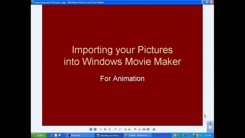 Thumbnail for entry Animation VID 3:  Importing Pictures Into Windows Movie Maker