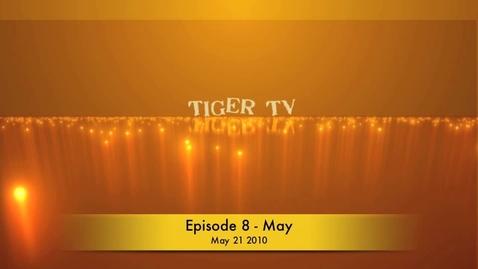 Thumbnail for entry May Tiger TV