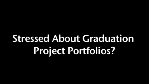 Thumbnail for entry Graduation Portfolio Submission Guidelines