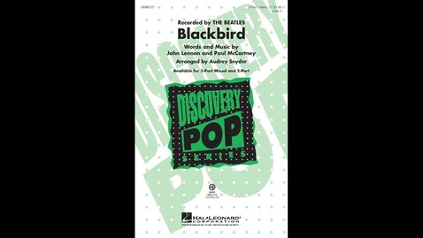 Thumbnail for entry Blackbird (3-Part Mixed Choir) - Arranged by Audrey Snyder