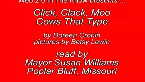 Thumbnail for entry Click, Clack, Moo Read By Mayor Susan Williams