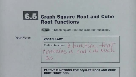 Thumbnail for entry Alg 2 Sec 6.5 Graph Square and Cube Root Functions
