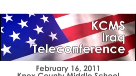 Thumbnail for entry KCMS Iraq Teleconference
