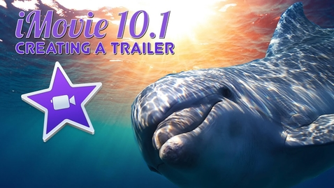 Thumbnail for entry Lessons for iMovie: Creating a Trailer