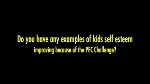 Thumbnail for entry Self Esteem Because of PEC Challenge