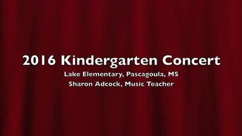 Thumbnail for entry 2016 Lake Kindergarten Concert