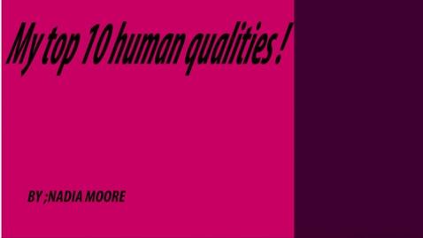 Thumbnail for entry Nadia' Top 10 Human Qualities - BB 2016/2017