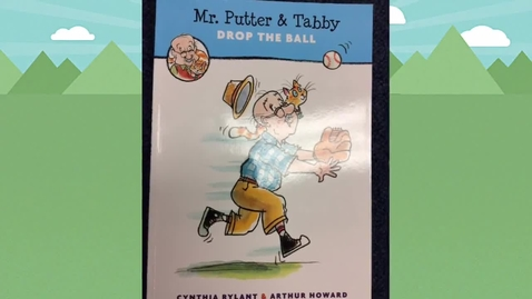Thumbnail for entry Mr. Putter and Tabby Drop the Ball by Cynthia Rylant