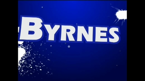 Thumbnail for entry Byrnes Today - August 26, 2013