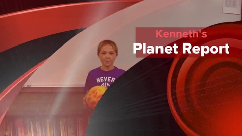 Thumbnail for entry Kenneth's Planet Report