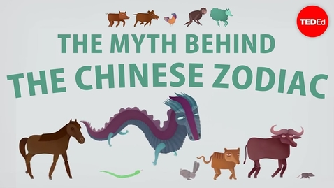 Thumbnail for entry The Myth Behind the Chinese Zodiac