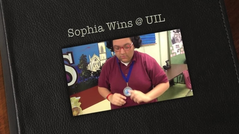 Thumbnail for entry Sophia Sanchez, profile of a UIL winner