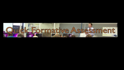 Thumbnail for entry Quick Formative Assessments for Classroom