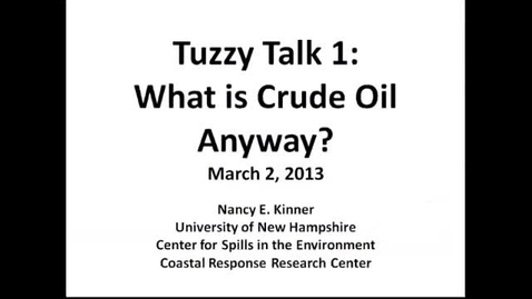 Thumbnail for entry Tuzzy Talk 1: What is Crude Oil Anyway?
