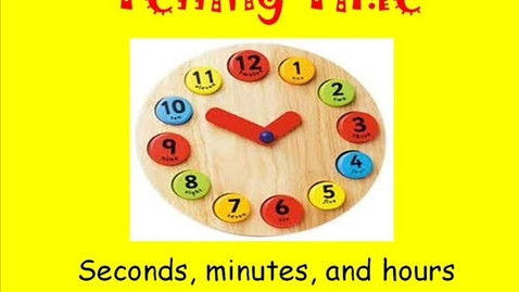 Thumbnail for entry TELLING TIME