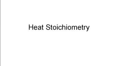 Thumbnail for entry Heat Stoichiometry