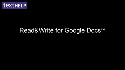 Thumbnail for entry Read&Write for Google Docs™ Extension - Read&Write for Google™