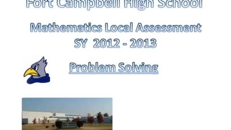 Thumbnail for entry Local Assessment - Problem Solving