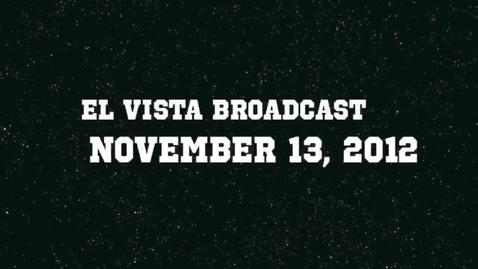 Thumbnail for entry El Vista Broadcast 11-13-12